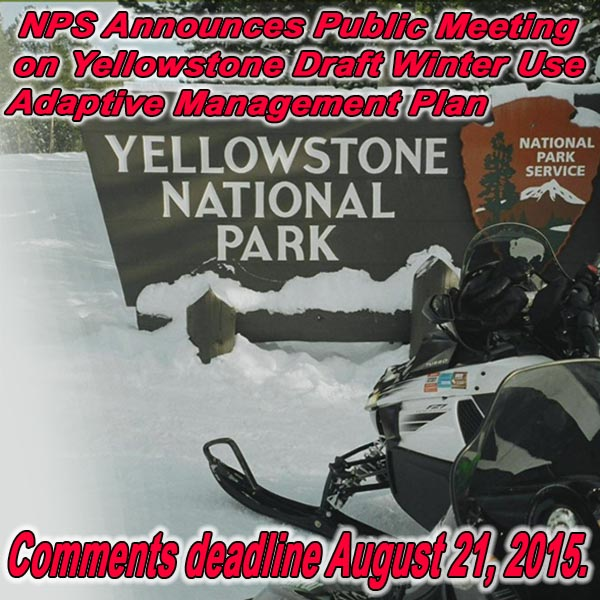 NPS Announces Public Meeting on Yellowstone Draft Winter Use Adaptive Management Plan