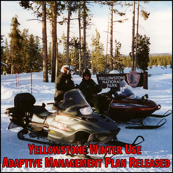 Yellowstone Winter Use Adaptive Management Plan Released