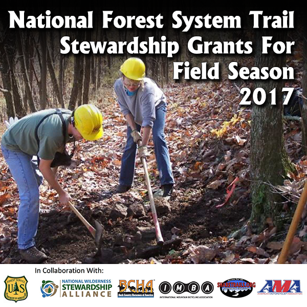 National Forest System Trail Stewardship Grants For Field Season 2017