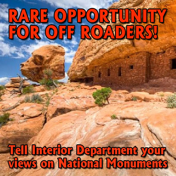 NATIONAL ACTION ALERT – RARE OPPORTUNITY FOR OFF ROADERS