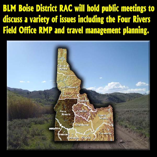IDAHO – BLM Boise District RAC Meetings Scheduled