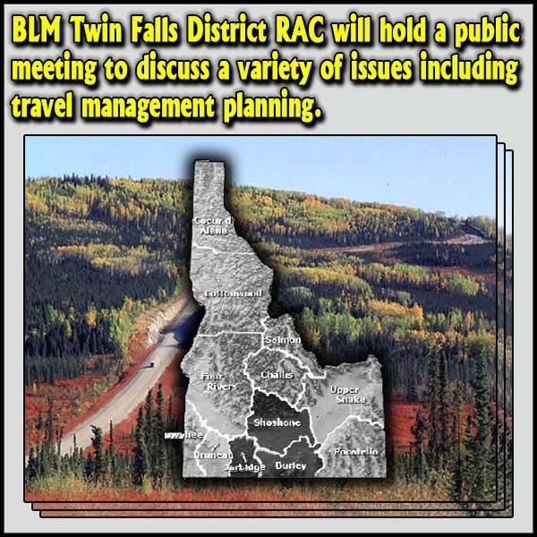 IDAHO – BLM Twin Falls District RAC Meeting Scheduled