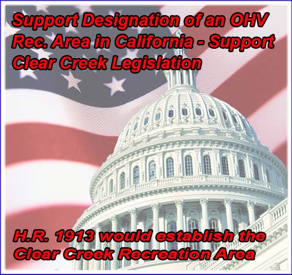 Support Designation of an OHV Rec. Area in CA-Support Clear Creek Legislation